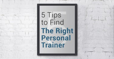 5 Tips to Find The Right Personal Trainer
