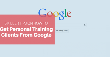 How to Get Personal Training Clients from Google