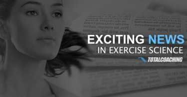 Exciting news in exercise science