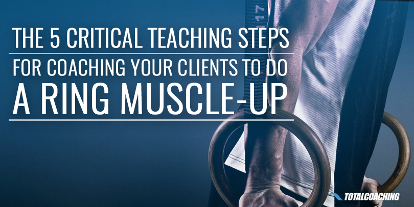 How to teach muscle-ups