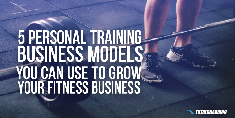 Personal Trainer Business Models